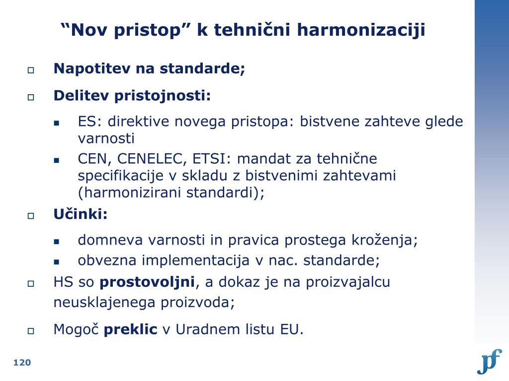 """""""Nov pristop"""" k tehnični harmonizaciji"""