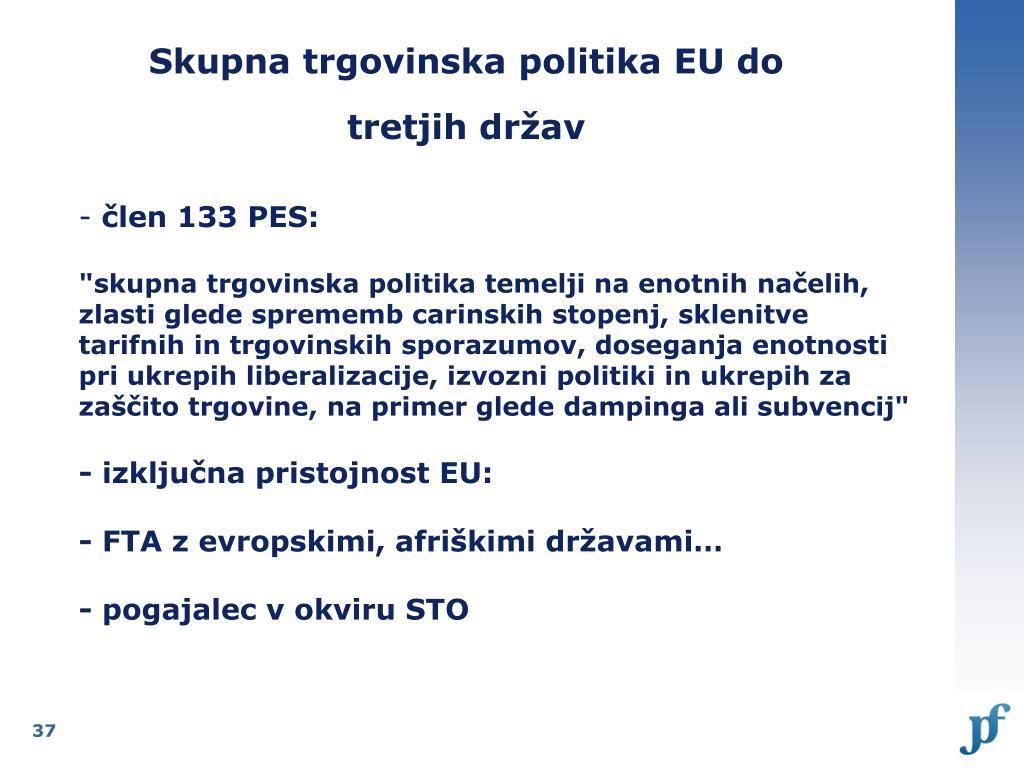 Skupna trgovinska politika EU do