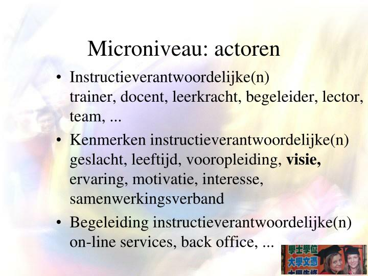 Microniveau: actoren