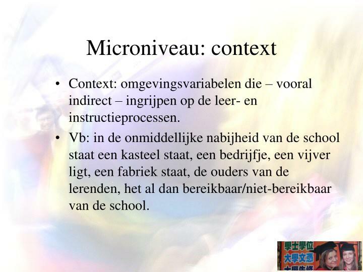 Microniveau: context