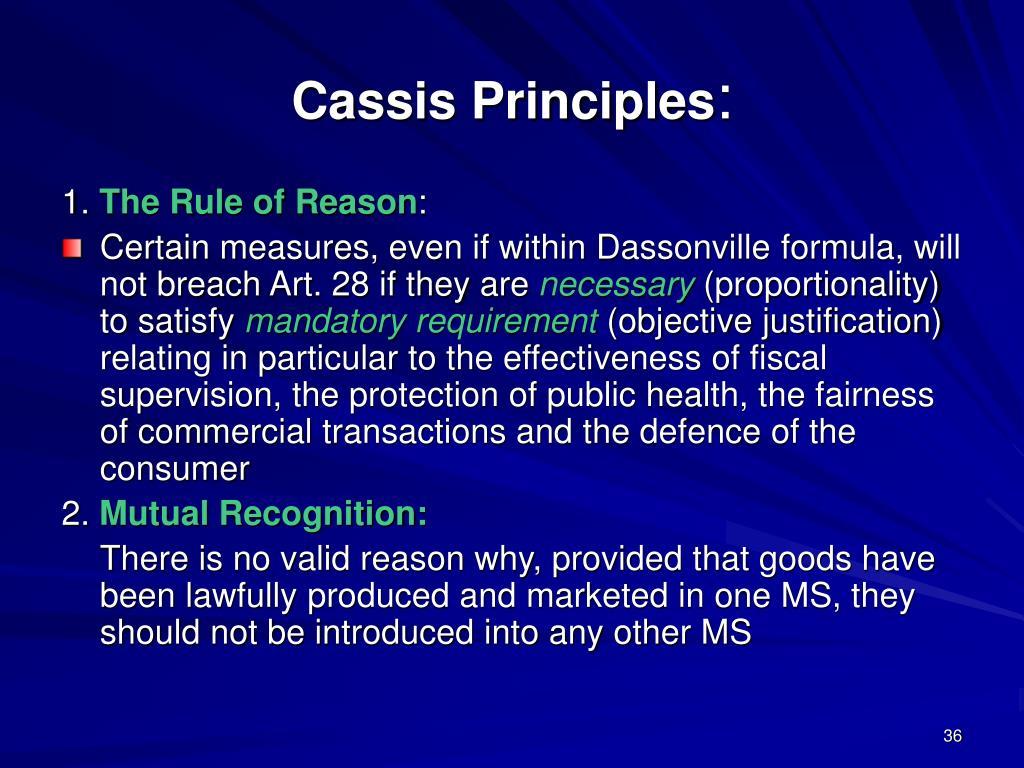 Cassis Principles