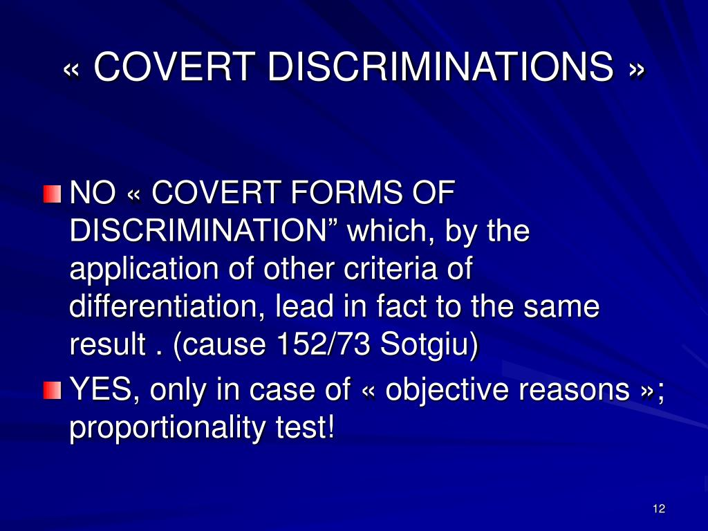 «COVERT DISCRIMINATIONS»