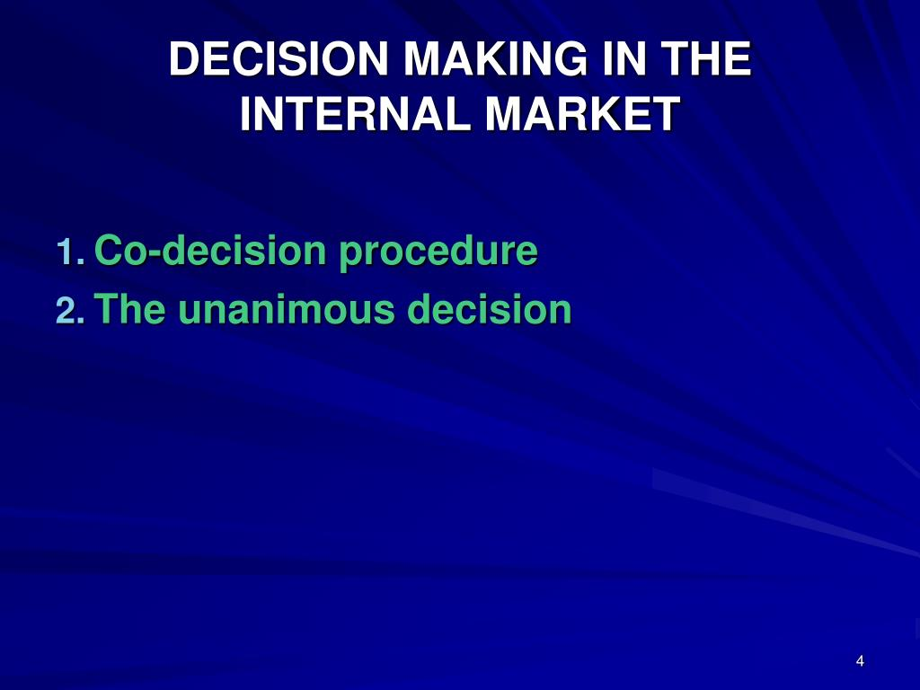 DECISION MAKING IN THE INTERNAL MARKET