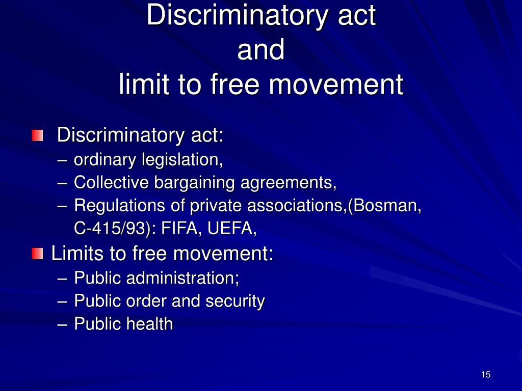 Discriminatory act