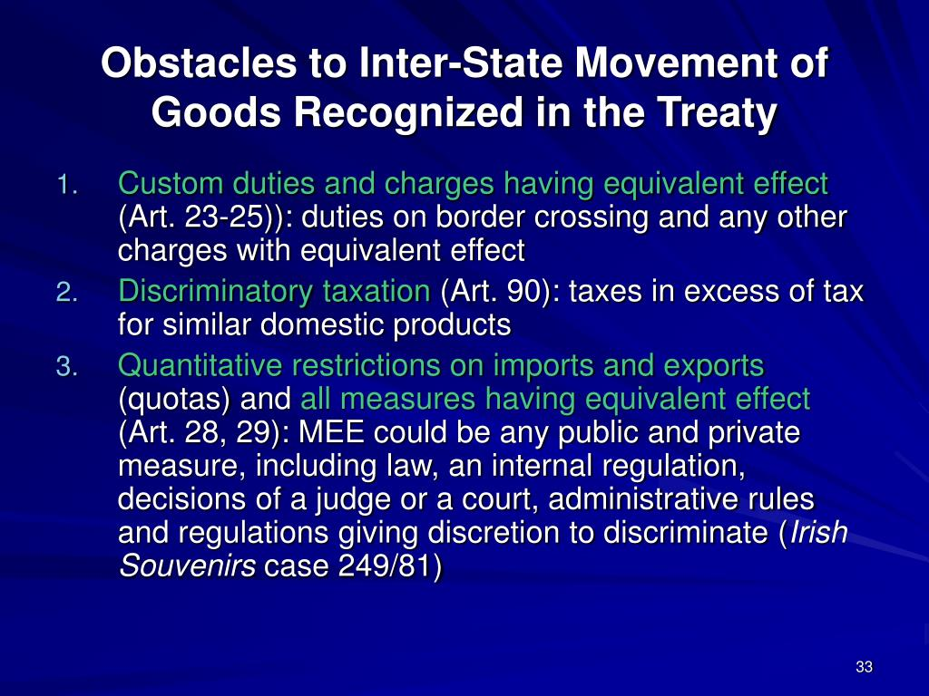Obstacles to Inter-State Movement of Goods Recognized in the Treaty