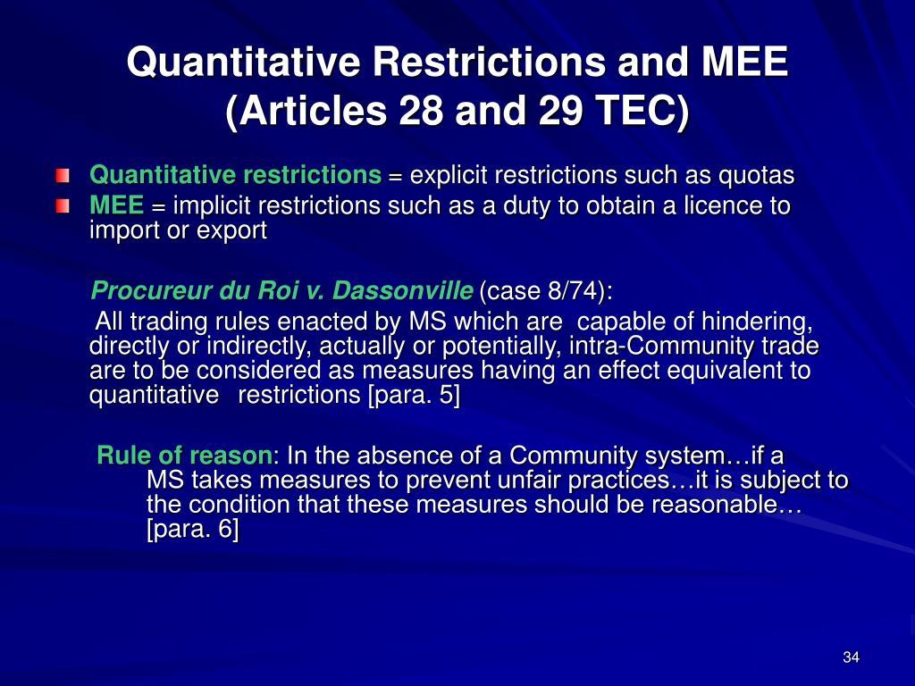 Quantitative Restrictions and MEE