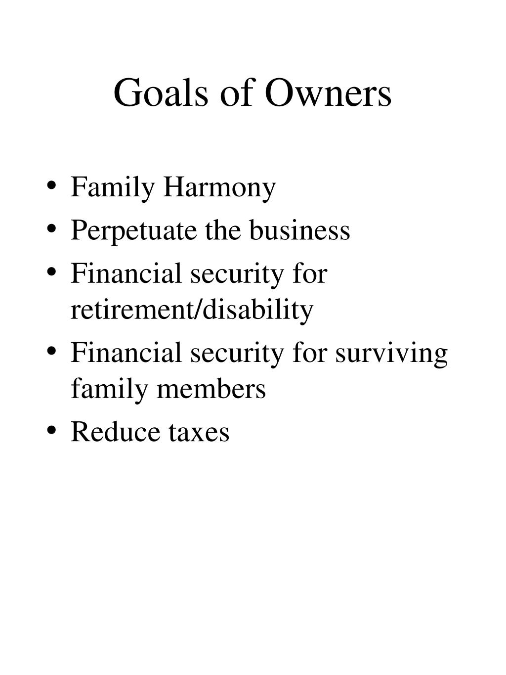 Goals of Owners