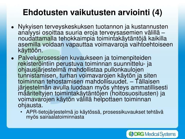 Ehdotusten vaikutusten arviointi (4)