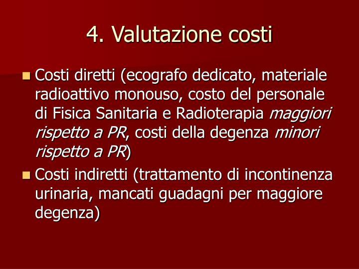 4. Valutazione costi