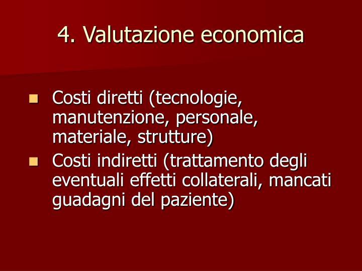 4. Valutazione economica