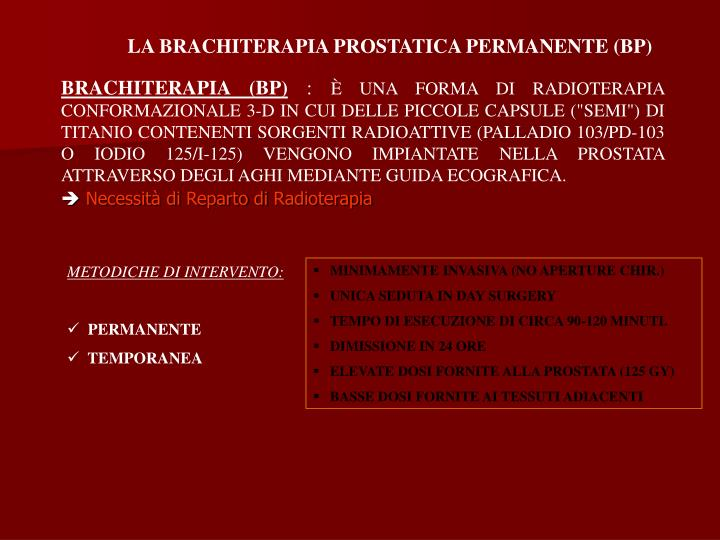 LA BRACHITERAPIA PROSTATICA PERMANENTE (BP)
