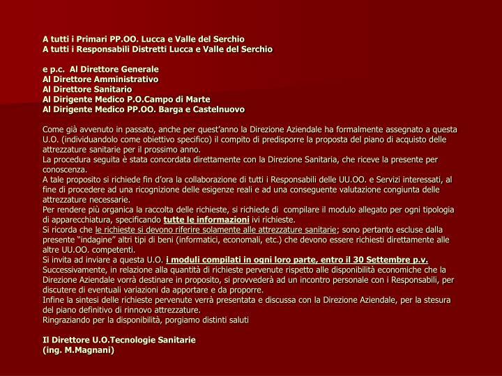 A tutti i Primari PP.OO. Lucca e Valle del Serchio