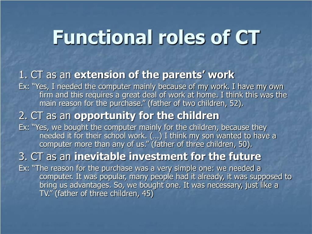 Functional roles of CT