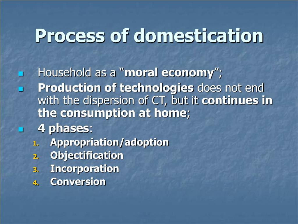 Process of domestication