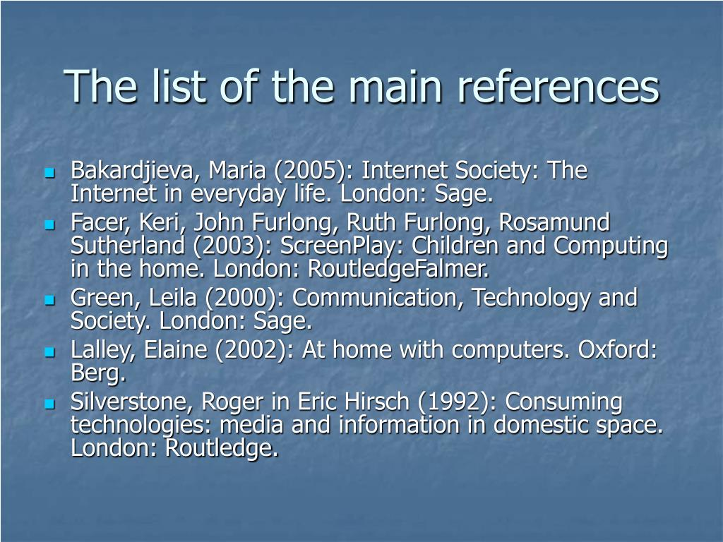 The list of the main references