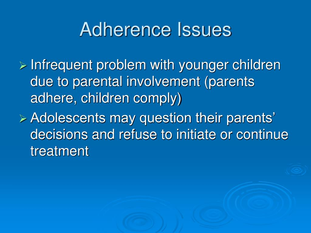 Adherence Issues