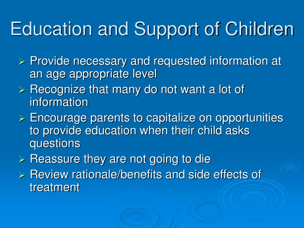 Education and Support of Children