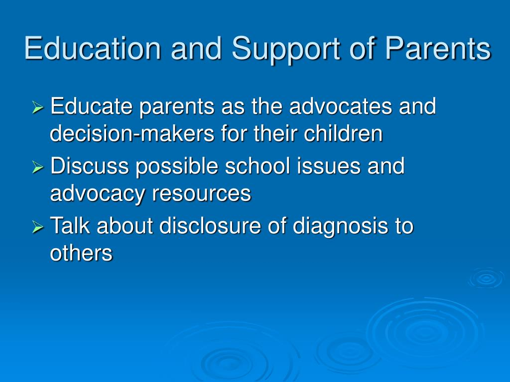 Education and Support of Parents