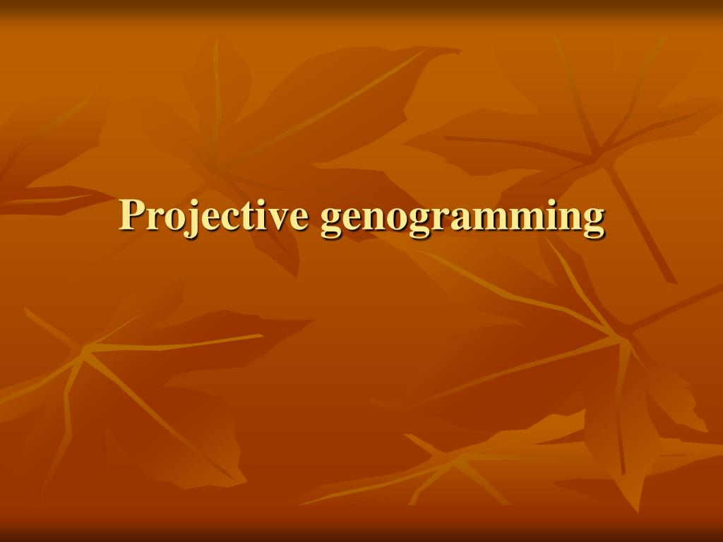Projective genogramming