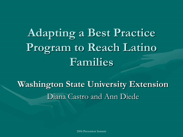Adapting a best practice program to reach latino families