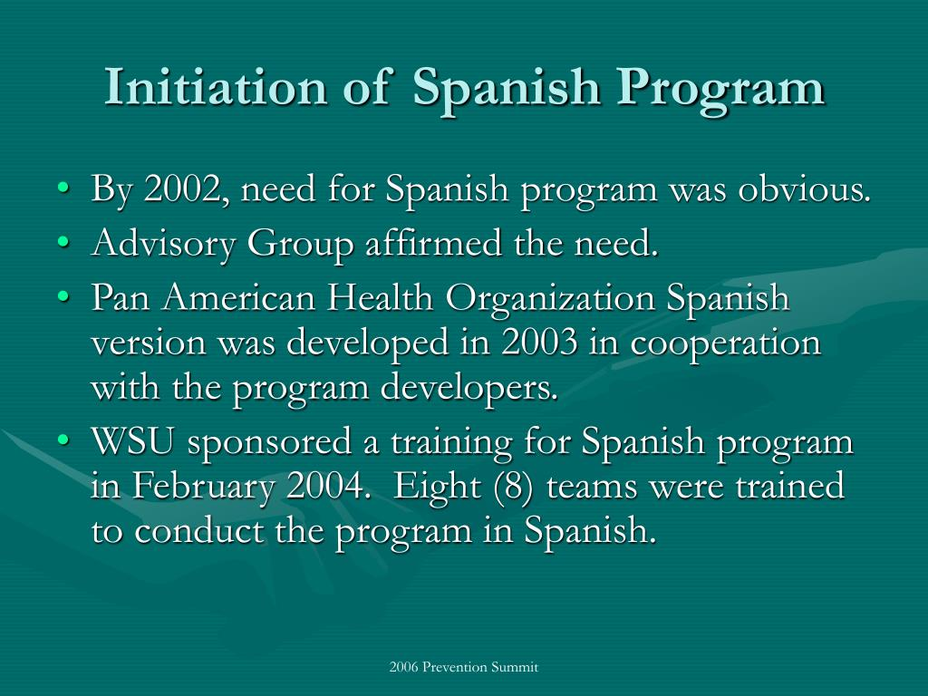 Initiation of Spanish Program