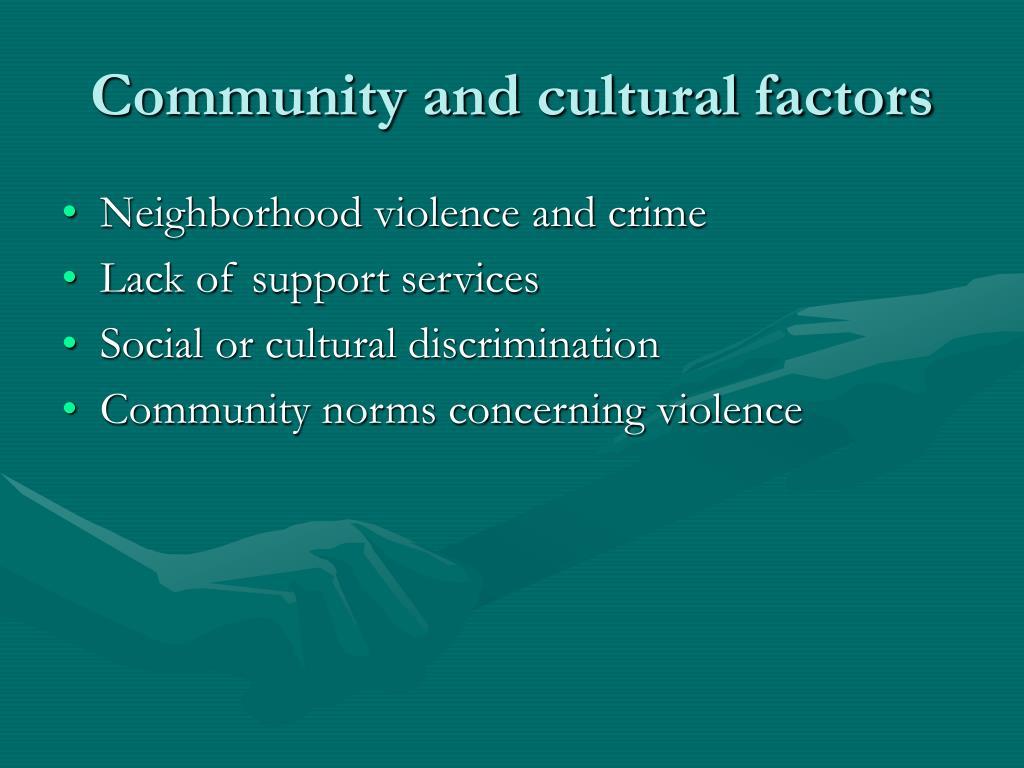 Community and cultural factors