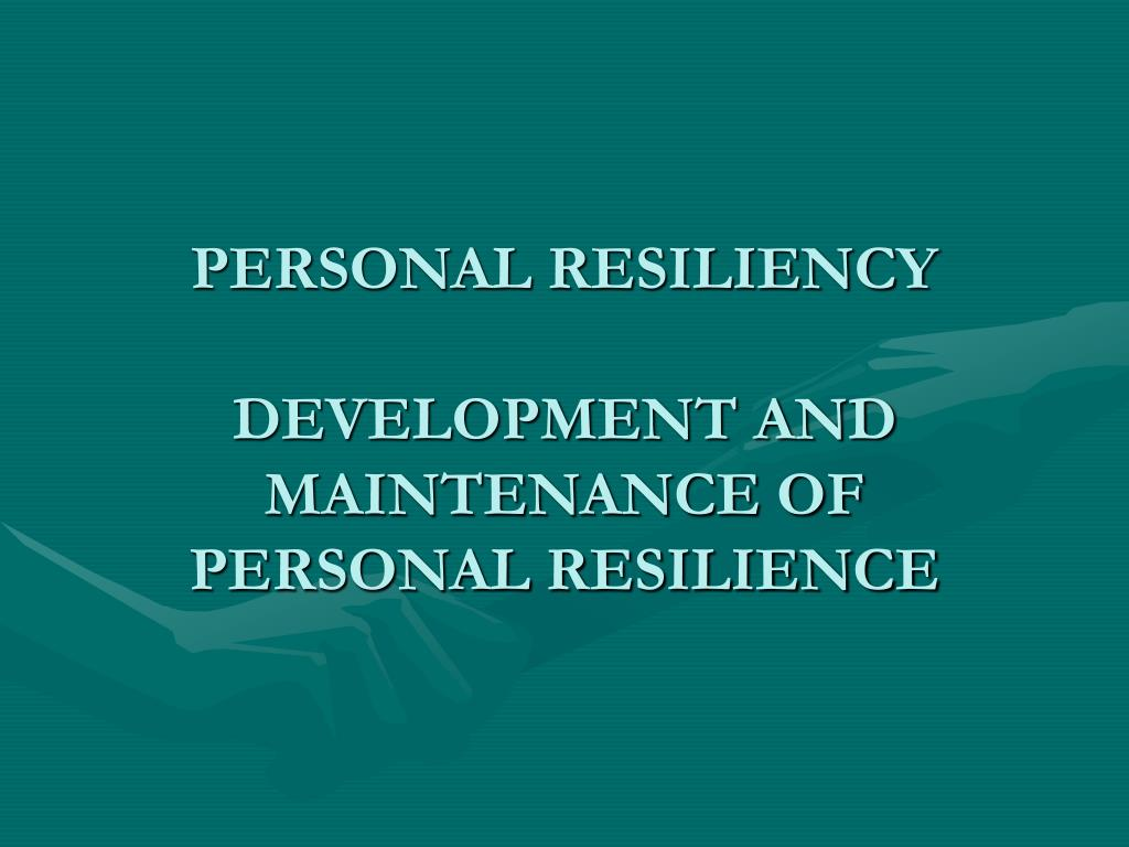 PERSONAL RESILIENCY