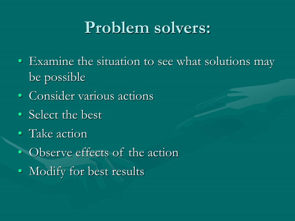 Problem solvers: