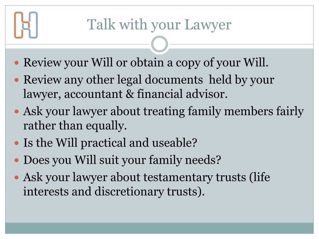 Talk with your Lawyer