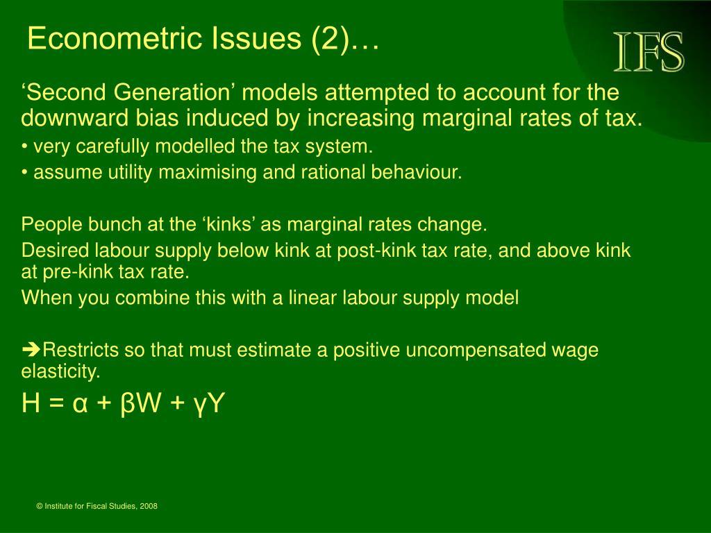 Econometric Issues (2)…