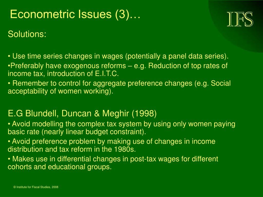 Econometric Issues (3)…