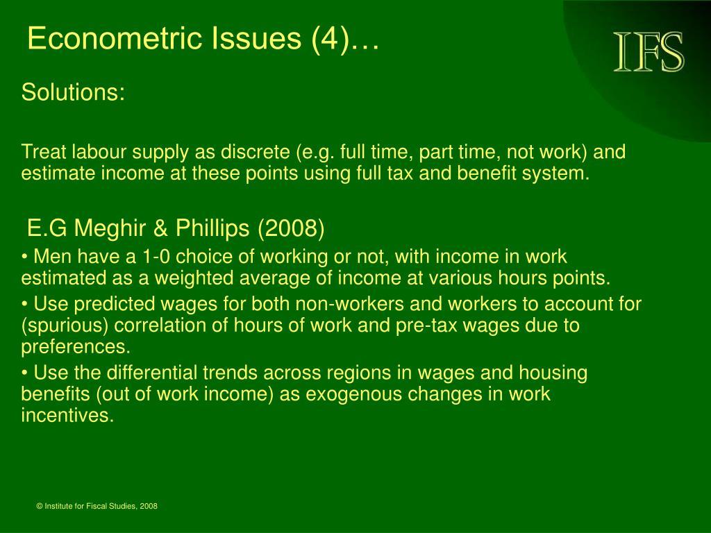 Econometric Issues (4)…
