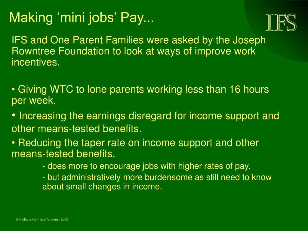 Making 'mini jobs' Pay...