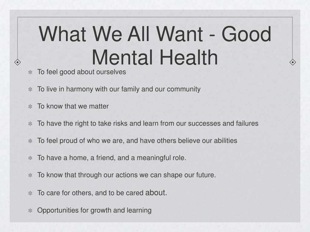 What We All Want - Good Mental Health