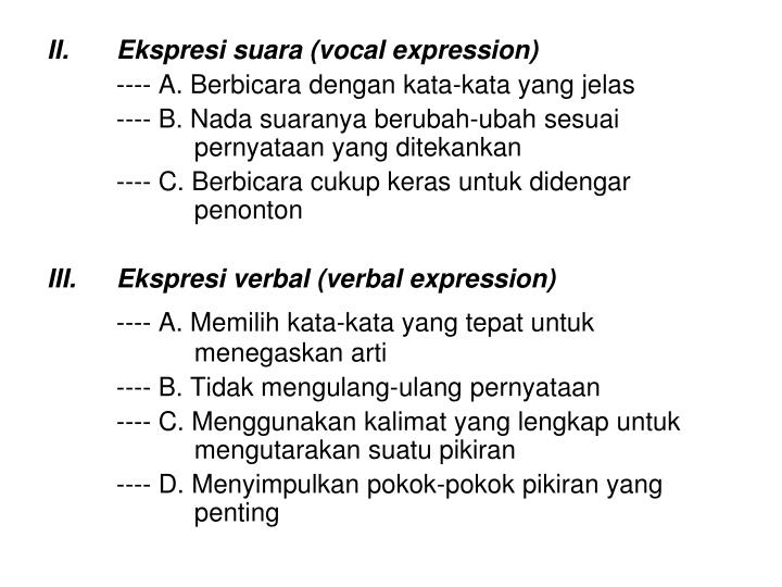 II.	Ekspresi suara (vocal expression)