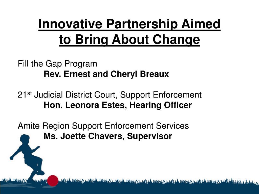 Innovative Partnership Aimed