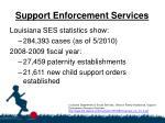 support enforcement services