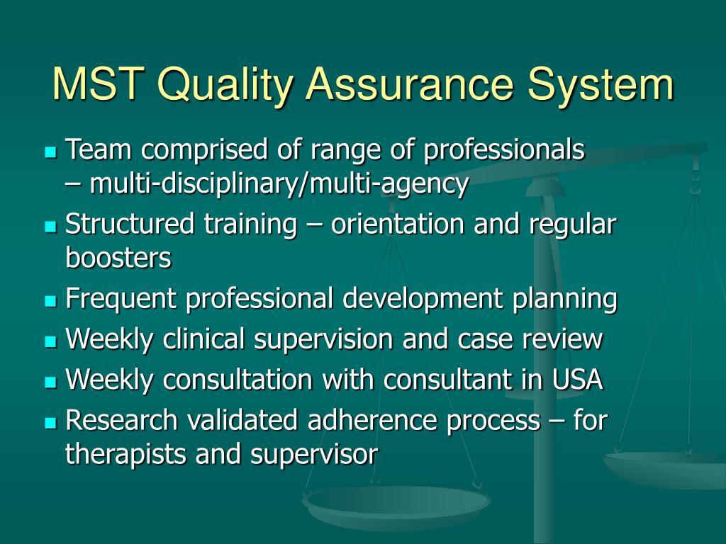 MST Quality Assurance System