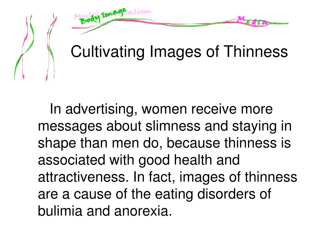 Cultivating Images of Thinness