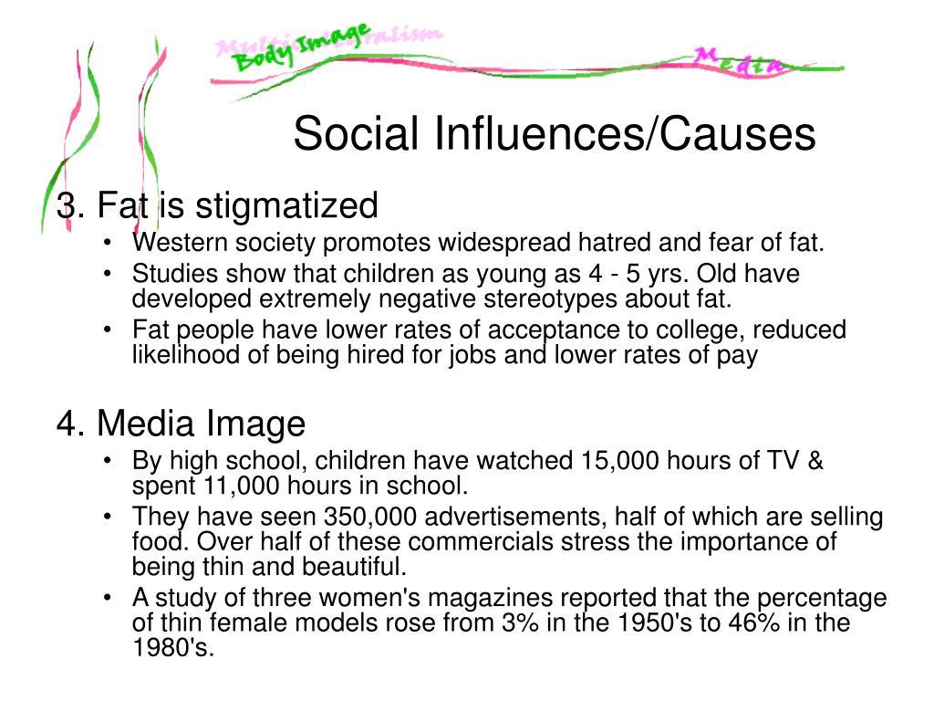 3. Fat is stigmatized