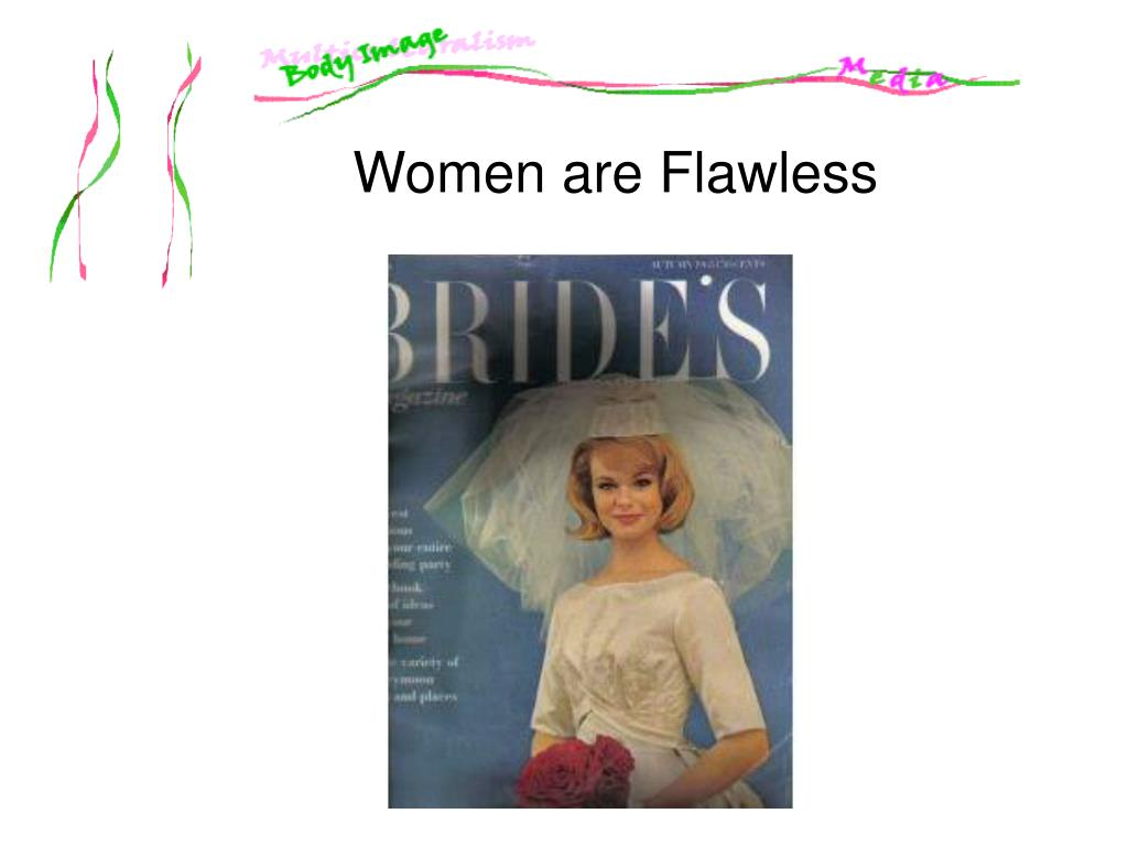 Women are Flawless