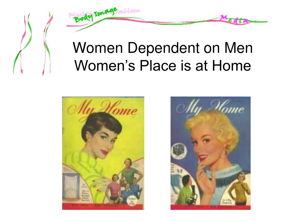 Women Dependent on Men
