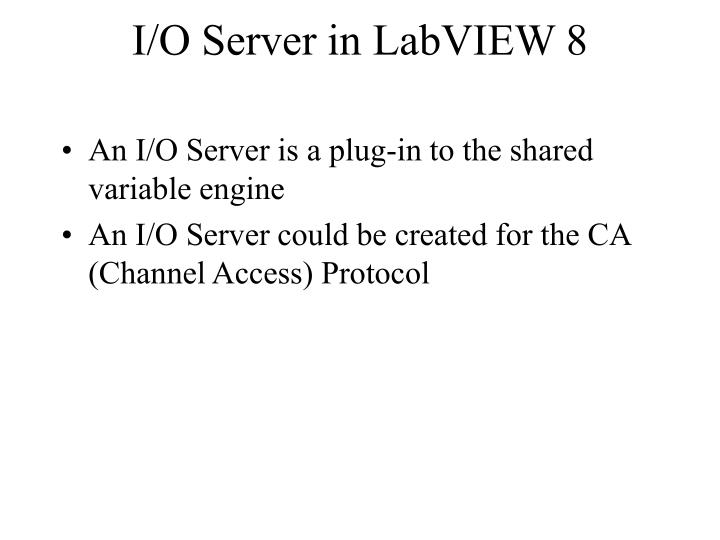 I/O Server in LabVIEW 8