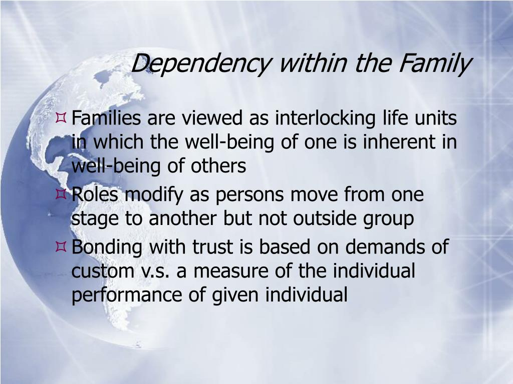 Dependency within the Family