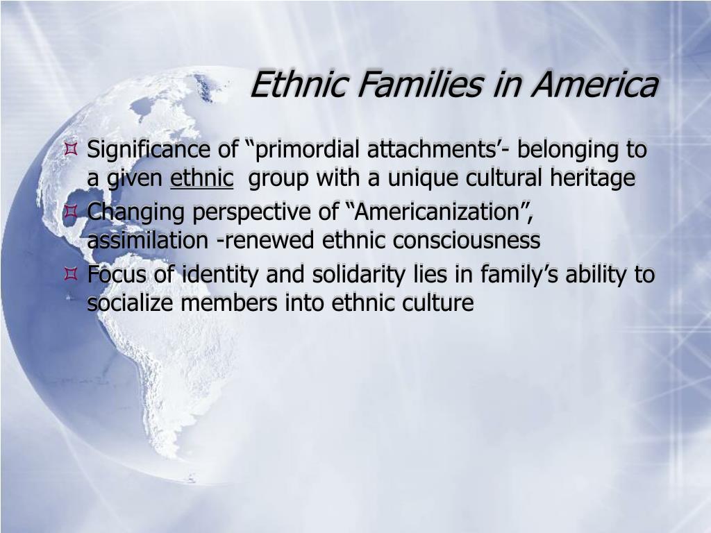 Ethnic Families in America