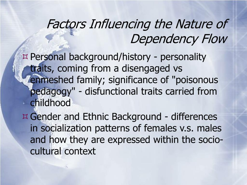 Factors Influencing the Nature of Dependency Flow