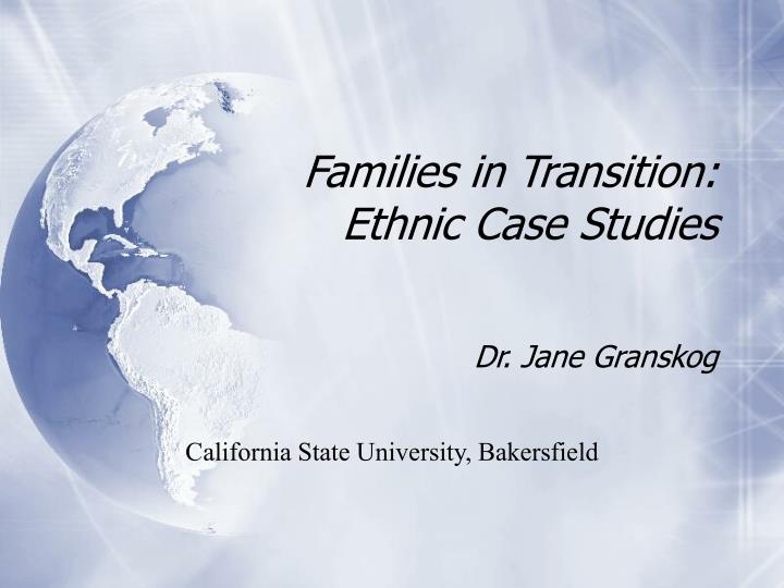 Families in transition ethnic case studies l.jpg