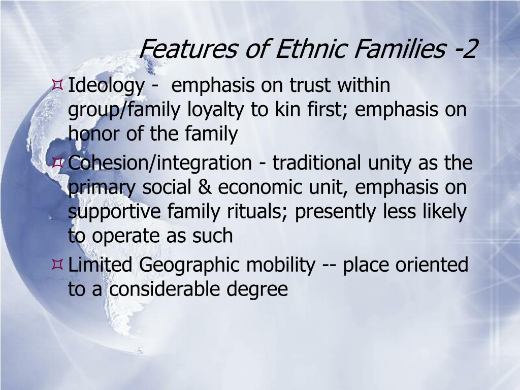 Features of Ethnic Families -2