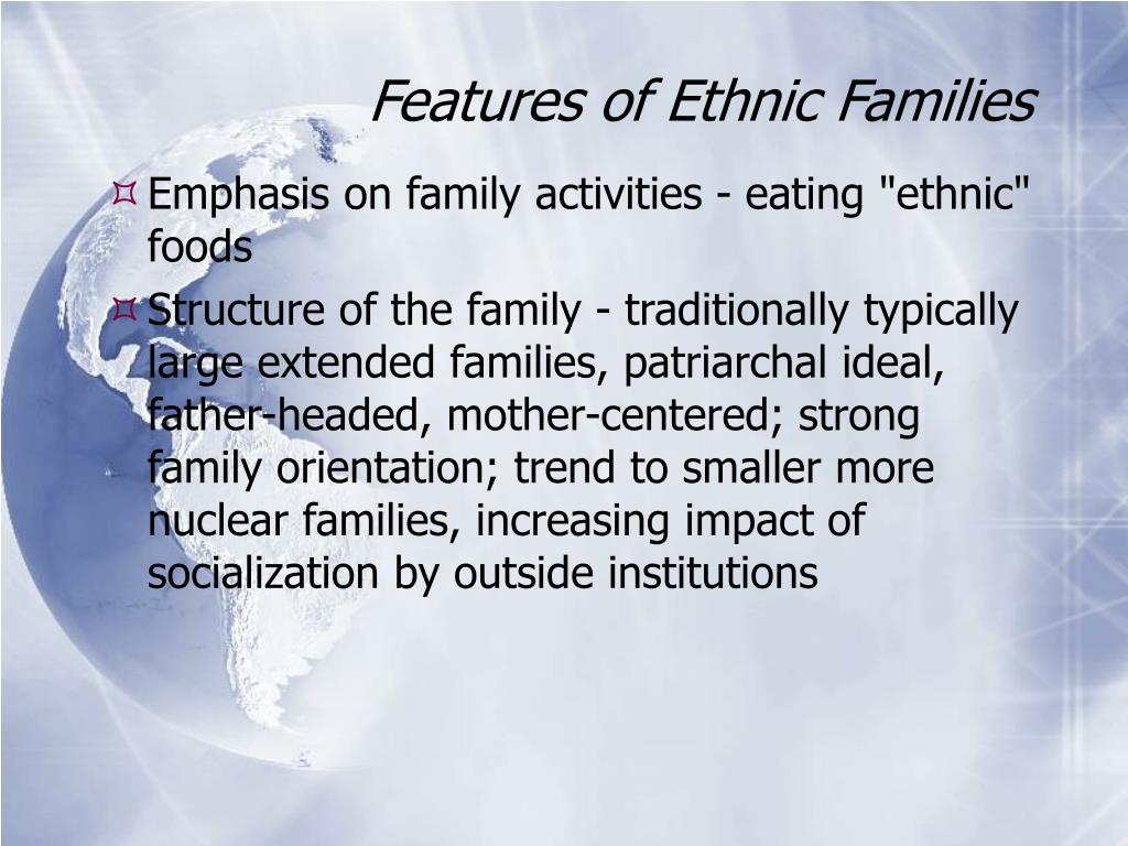 Features of Ethnic Families