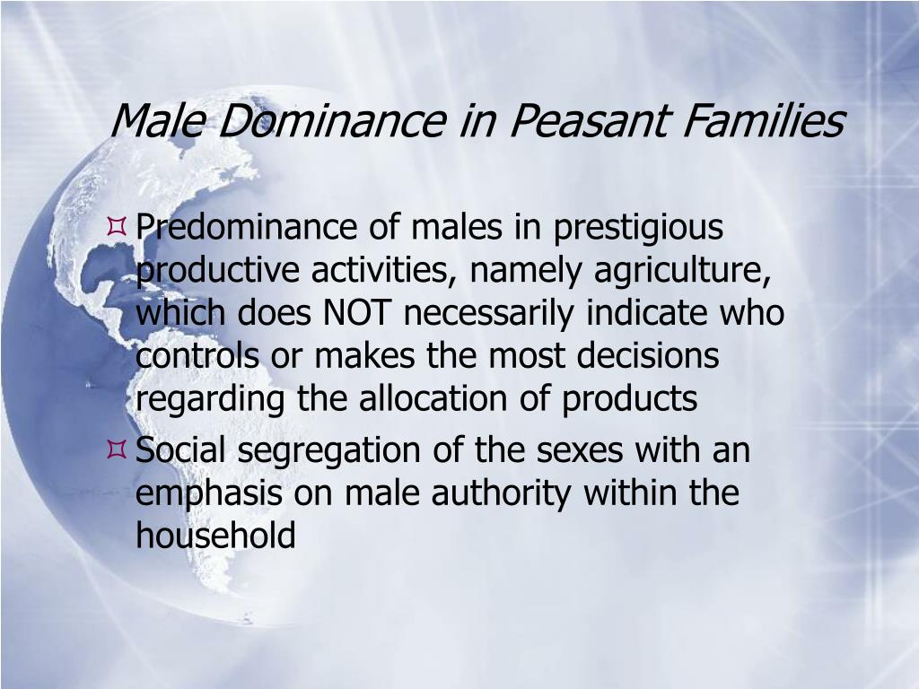 Male Dominance in Peasant Families